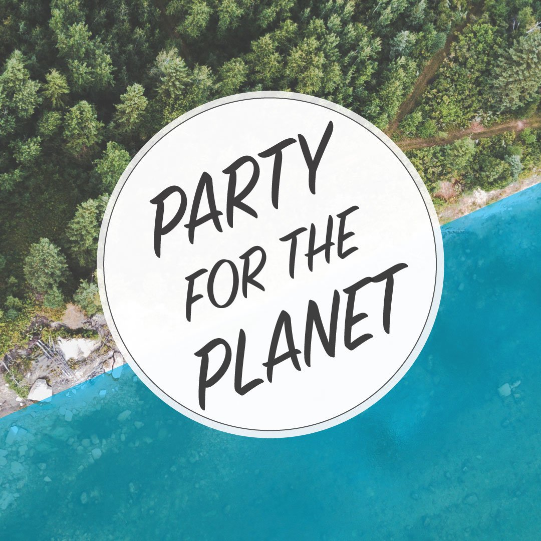 POSTPONED - Party for the Planet