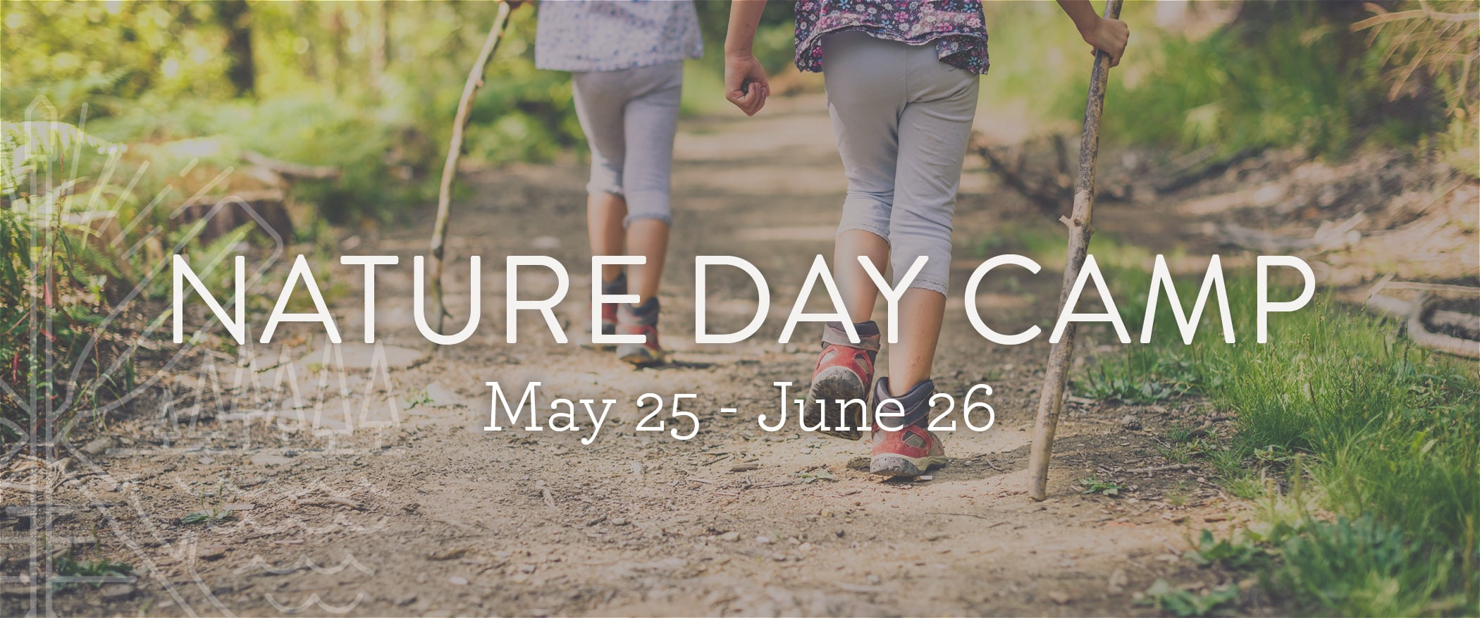 Nature Day Camp: May 25 - June 26